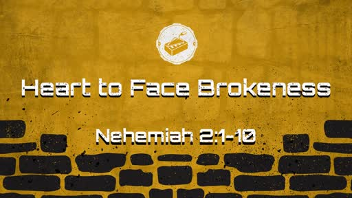A Heart to Face Brokenness