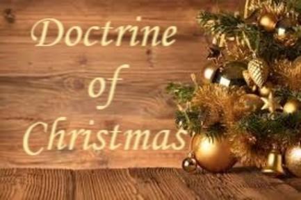 Doctrine of Christmas (Part 1)