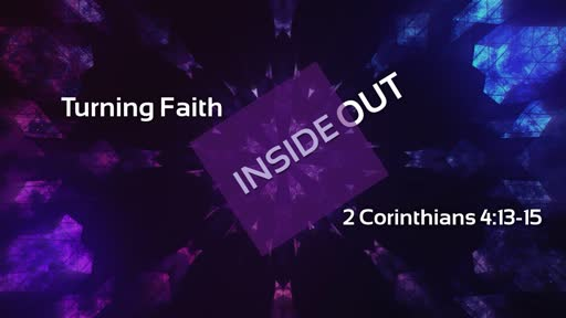Turning Faith Inside Out