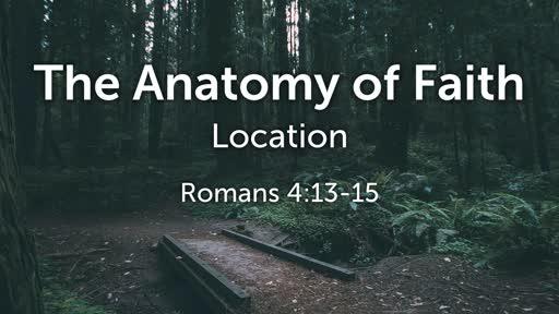 The Anatomy of Faith: Location