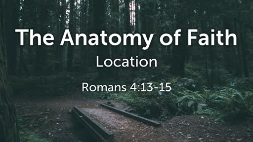 The Anatomy of Faith: Location