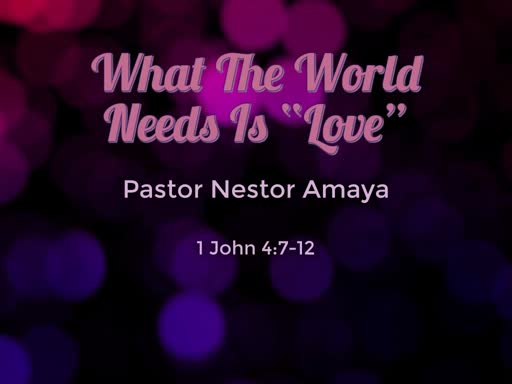 "January 20, 2019 - What The Worls Need Is ""Love"""