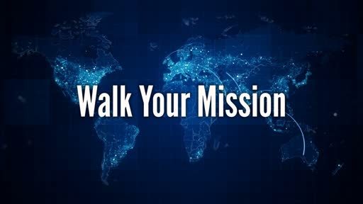 Walk Your Mission