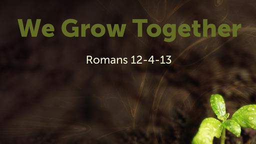 We Grow Together