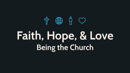 A Faith, Hope, & Love Church
