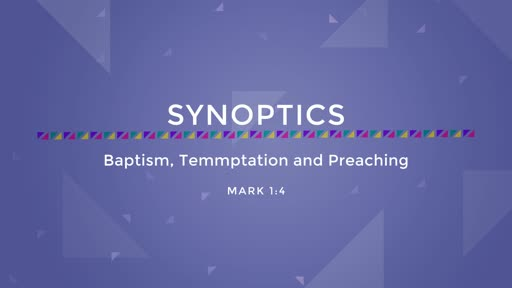 03-Baptism, Temptation, and Preaching