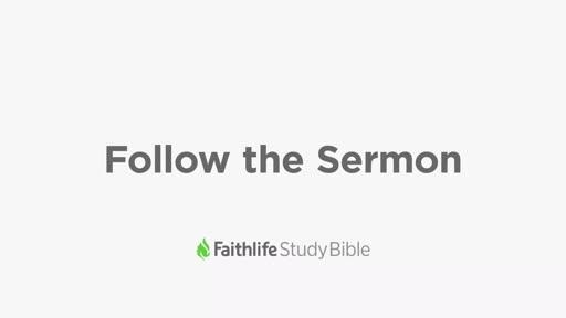 Follow the Sermon
