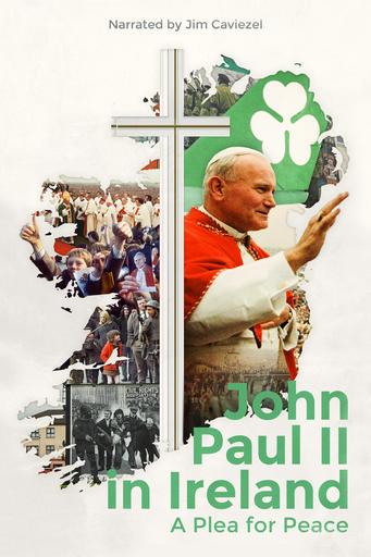 John Paul II In Ireland A Plea For Peace