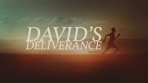 David's Deliverance