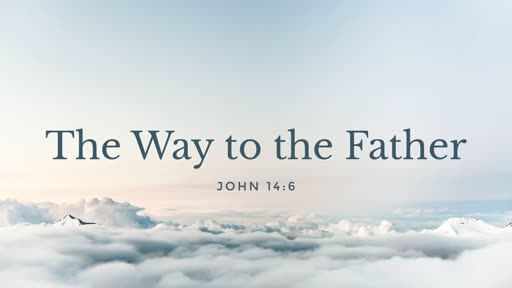 The Way to the Father  - Upper