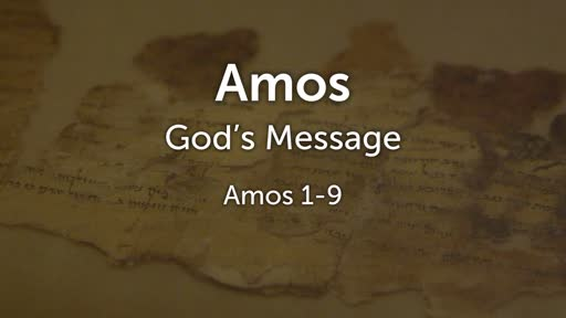The Message of Amos