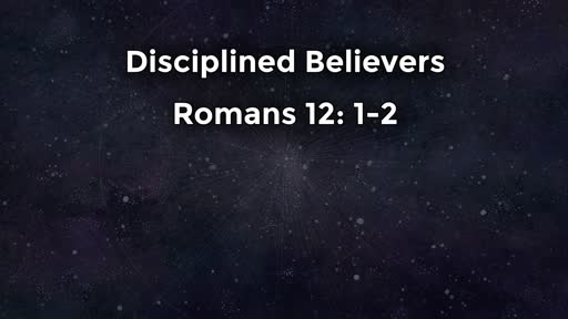Disciplined Believers