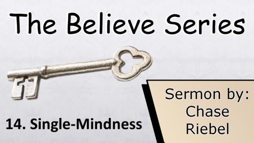 14. Single-Mindedness