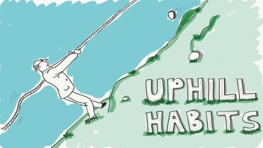 Uphill Habits 3