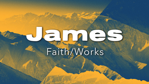 Faith That Works - Sunday January 27, 2019