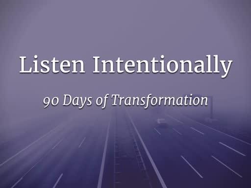 Listen Intentionally
