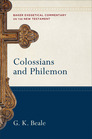 Baker Exegetical Commentary on the New Testament: Colossians and Philemon