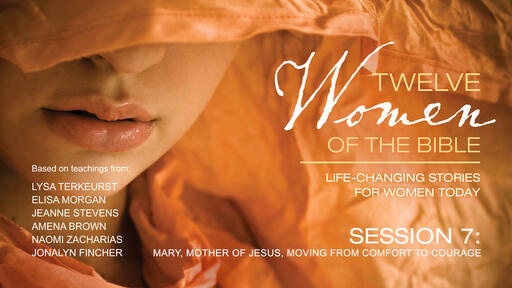 Mary, Mother of Jesus, Moving from Comfort to Courage