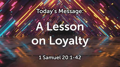 King David 04: A Lesson on Loyalty