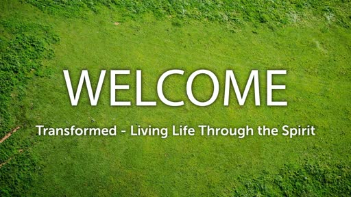 Transformed - Living Life Through the Spirit
