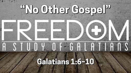 """No Other Gospel"" 