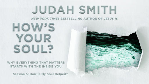 How Is My Soul Helped?