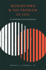 Worldviews and the Problem of Evil: A Comparative Approach