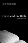 Christ and the Bible, Third Edition