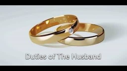Relationship Series-Duties of The Husband