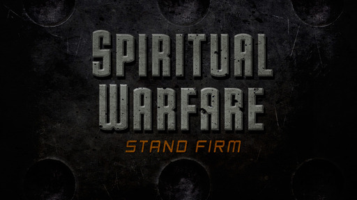 Galatians 5:16-18. Spiritual Warfare-The Flesh vs. The Spirit