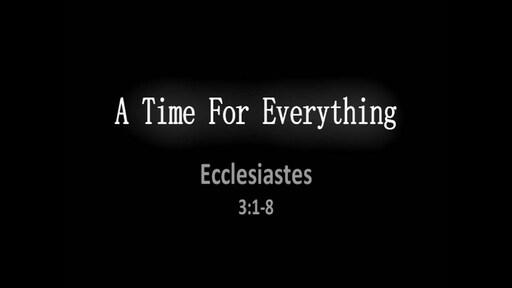 Ecclesiastes 3:1-13
