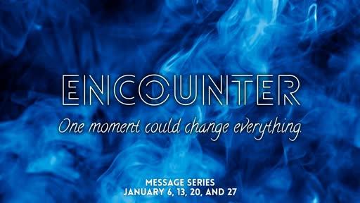 Encounter, Part 3: My Purpose // Pastor David Spiegel
