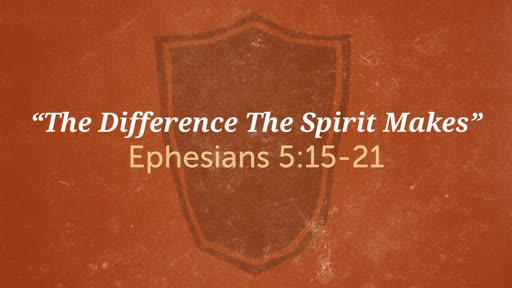 """The Difference The Spirit Makes"""