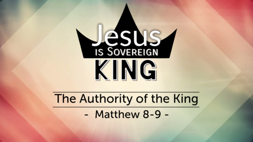 2-3-2019 The Authority of the King