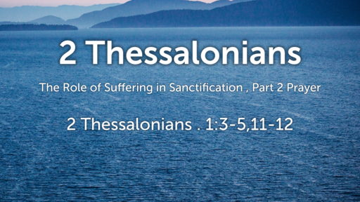 February 3, 2019 The Role of Suffering in Sanctification, part 2 prayer