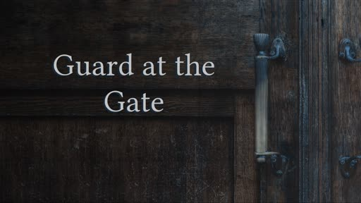 Guard at the Gate