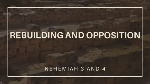 Rebuilding and Opposition