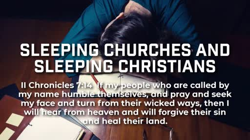 Sleeping Churches and Sleeping Christians - 2/3/2019
