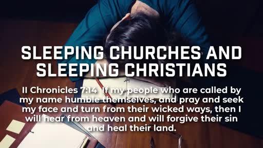 Sleeping Churches and Sleeping Christians - 2/3/2019