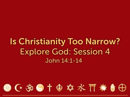Is Christianity Too Narrow?