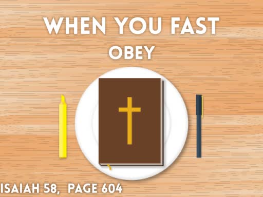 When you Fast... Obey