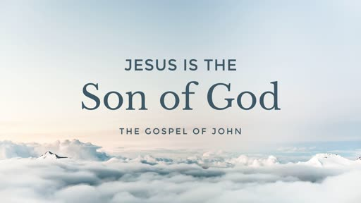 Jesus is the Son of God - 02.03.19 AM