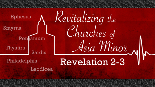 Revitalizing the Churches of Asia Minor