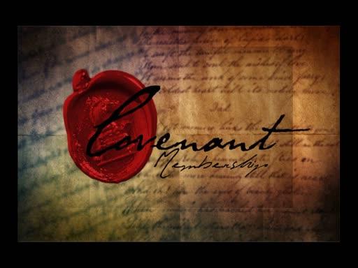 Covenant Membership