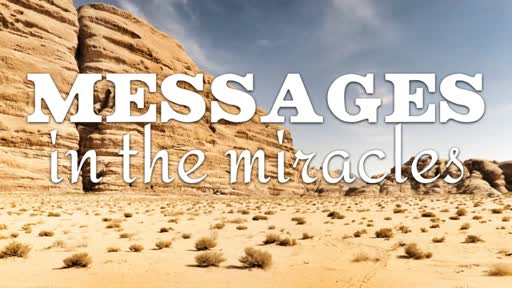 Messages In The Miracles
