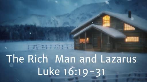 Luke 16:19-31: The Rich Man and Lazarus