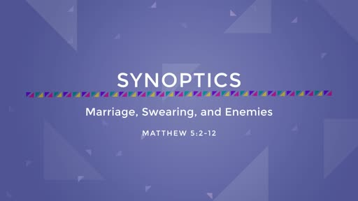 05-Marriage, Swearing, and Enemies