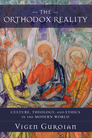 The Orthodox Reality: Culture, Theology, and Ethics in the Modern World