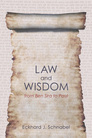 Law and Wisdom from Ben Sira to Paul