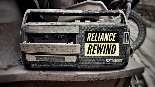 Reliance Rewind